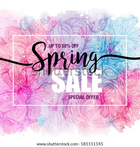 poster Spring sales on a floral watercolor background. ?ard, label, flyer, banner design element. Vector illustration