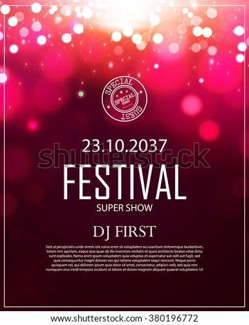 Poster Template with Bokeh Effect. Concert, Party, Theater, Dance, Presentation & Show Design. Colorful Space. Vector illustration