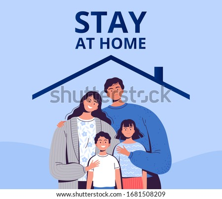 Poster urging you to stay home to protect yourself from the new COVID-2019 coronavirus. A family with children is sitting in quarantine at home.