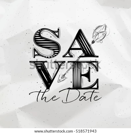 Poster wedding lettering save the date drawing on crumbled paper background