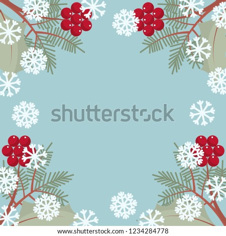 Poster with frame of rowan, holly, snowflakes and spruce branches. Blue background. Flat style vector illustration. #1234284778