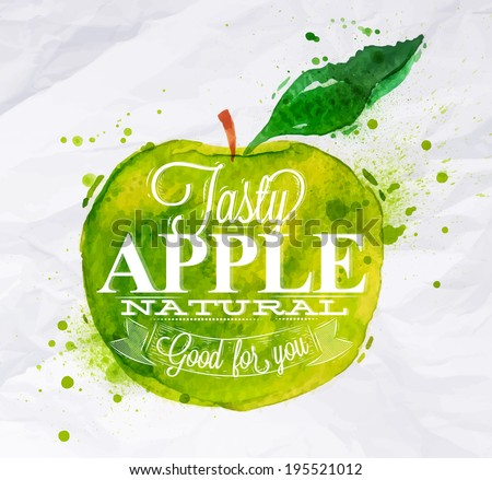 Poster with green watercolor apple lettering tasty apple natural good for you
