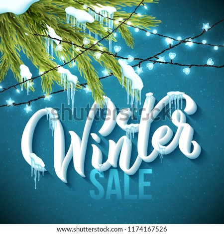 Poster with handdrawn lettering Winter sale decorated with realistic fir tree, icicles and christmas sparkling lights. Vector illustration.