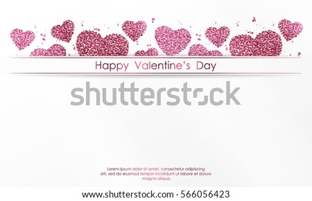 Poster with hearts from pink confetti, sparkles, glitter and lettering Happy Valentines Day on white background. Wallpaper for Valentines Day. Vector illustration. #566056423