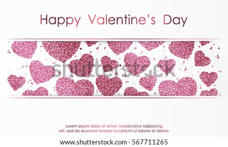 Poster with hearts from pink confetti, sparkles, glitter and lettering Happy Valentines Day on white background. Wallpaper for Valentines Day. Vector illustration. #567711265