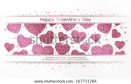 Poster with hearts from pink confetti, sparkles, glitter and lettering Happy Valentines Day on white background. Wallpaper for Valentines Day. Vector illustration. #567711286