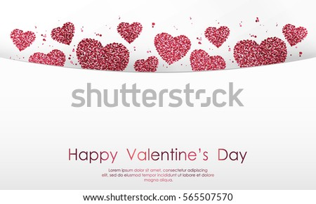 Poster with hearts from red and pink confetti, sparkles, glitter and lettering Happy Valentines Day on white background. Wallpaper for Valentines Day. Vector illustration. #565507570