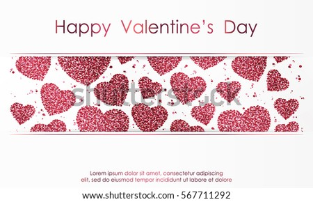 Poster with hearts from red and pink confetti, sparkles, glitter and lettering Happy Valentines Day on white background. Wallpaper for Valentines Day. Vector illustration. #567711292