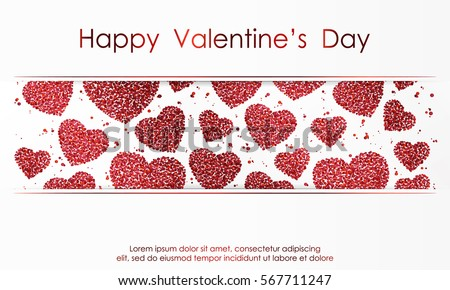 Poster with hearts from red confetti, sparkles, glitter and lettering Happy Valentines Day on white background. Wallpaper for Valentines Day. Vector illustration. #567711247