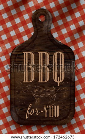 Poster with meat cutting brown wood board lettering BBQ for you on a red checkered tablecloth