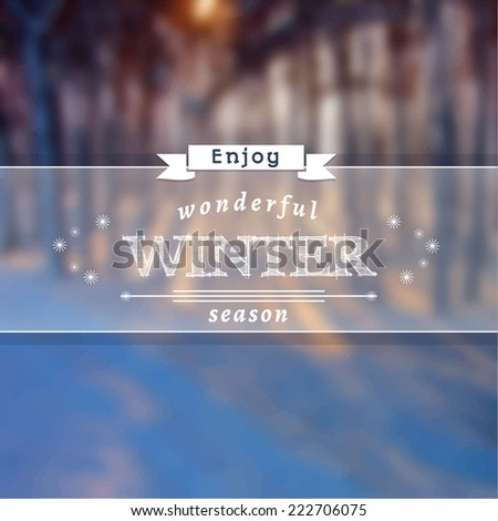Poster with winter landscape. Motto, slogan for winter season. Winter forest in the snow. Square emblem for winter poster with snowdrifts. Photo background with a winter evening and sunset in a forest