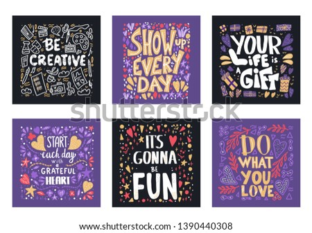 Posters with motivational phrases. Vector banners collection. Cards with hand drawn positive lettering and decoration.