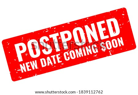 Postponed event grunge banner isolated on white background, new date coming soon Photo stock ©