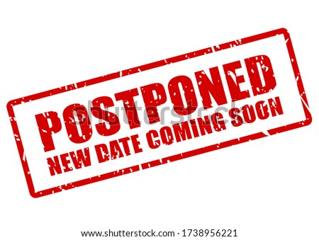 Postponed event stamp, new date coming soon Photo stock ©