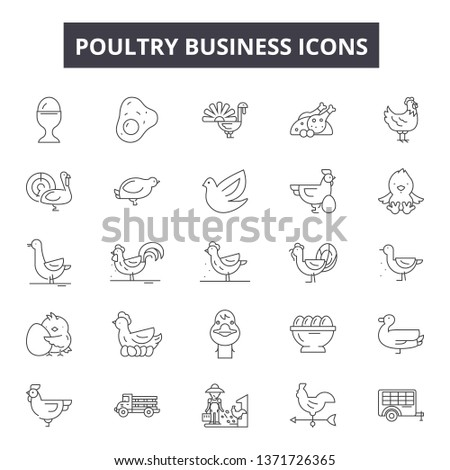 Poultry business line icons, signs set, vector. Poultry business outline concept, illustration: poultry,meat,chicken,farm,animal,business,silhouette