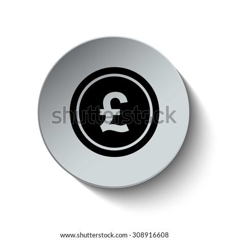 Pound sign. Money icon. Coin icon. Vector Illustration. Button. EPS10