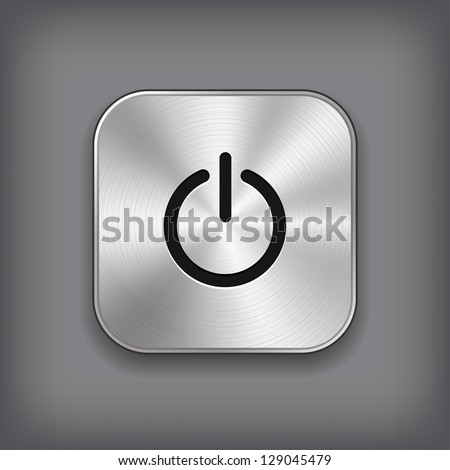 Power icon vector metal app button