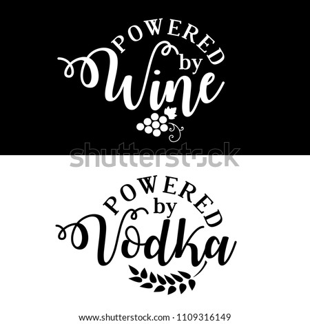 powered by wine vodka funny