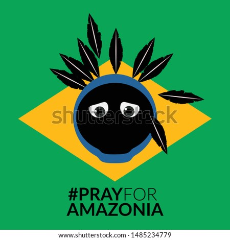 Pray for Amazonia, Brazil. Rainforest Amazon is burning and Indigenous people is losing their home. Vector Illustration