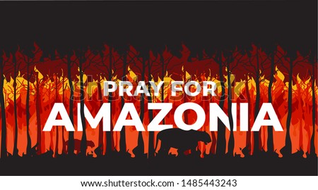 Pray For Amazonia Forest Fire Burning Disaster in Amazon Brazil Vector Illustration