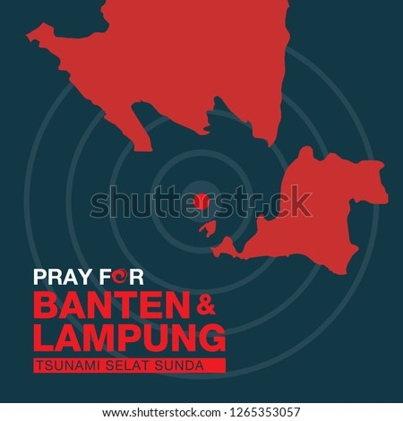 Pray for Banten and Lampung, the symbol of humanity and solidarity for indonesia tsunami victims in Banten and Lampung.