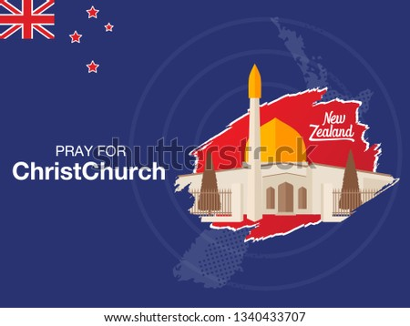 Pray for Christchurch, A messages of support to all victims and everyone affected by the deadly mass shootings at New Zealand mosque.