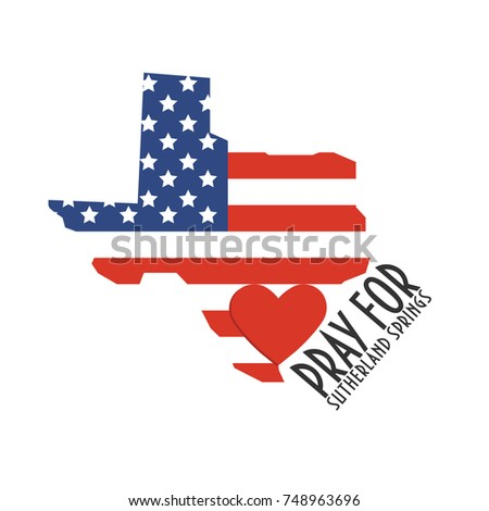 Pray for Sutherland Springs Illustration. Great as donate, relief or help victims icon. Heart, Texas map and text: Pray for Sutherland Springs. Support for charity work after Texas church shooting.