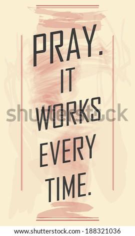 pray  it works religious poster