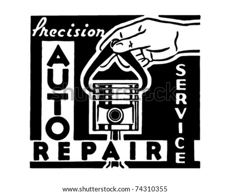 Precision Auto Repair - Retro Ad Art Banner - stock vector