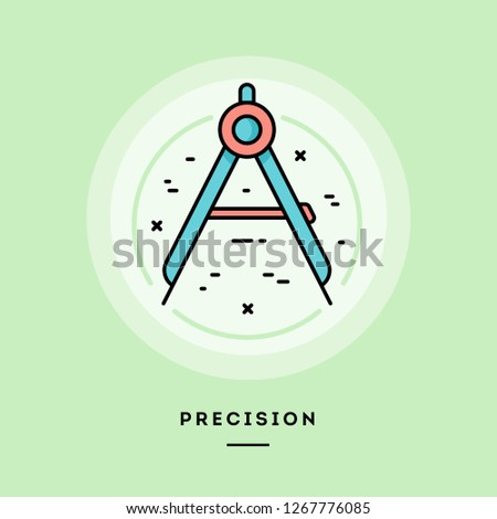 Precision, flat design thin line banner, usage for e-mail newsletters, web banners, headers, blog posts, print and more. Vector illustration.