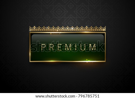 Premium green label with golden frame sparks and crown on black geometric pattern background. Dark luxury logo template. Vector illustration