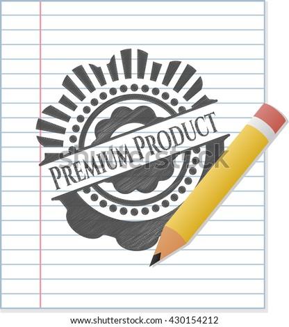 Premium Product drawn in pencil