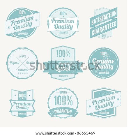 Premium Quality Labels and Satisfaction Guaranteed badges set  with retro vintage grungy design