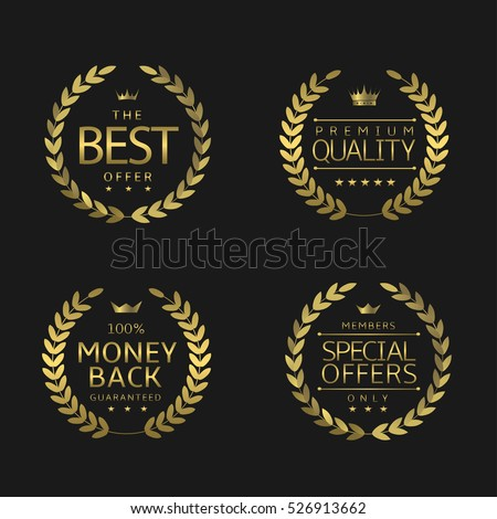 Premium quality labels. Golden laurel wreaths, Best offer Premium quality Money back Special offers