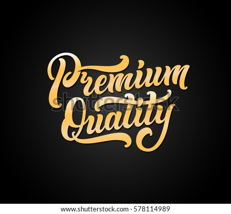 Premium quality lettering banner. Vector illustration.