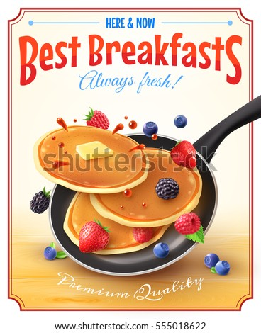 Premium quality restaurant breakfasts vintage style advertisement poster with frying pan pancakes berries and butter vector illustration