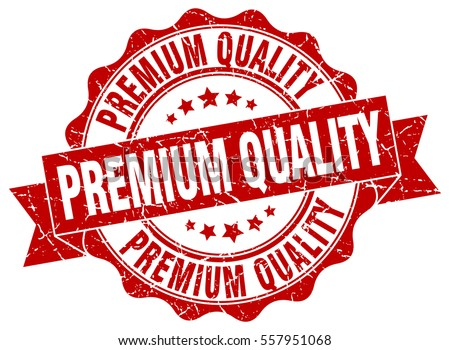 premium quality. stamp. sticker. seal. round grunge vintage ribbon premium quality sign