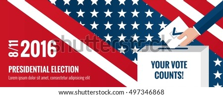 Presidential election banner background. US Presidential election 2016. Hand putting voting paper in the ballot box with american flag on background.  Flat design, vector illustration.