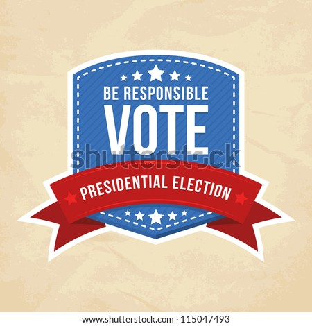 Presidential election label. Vector illustration.