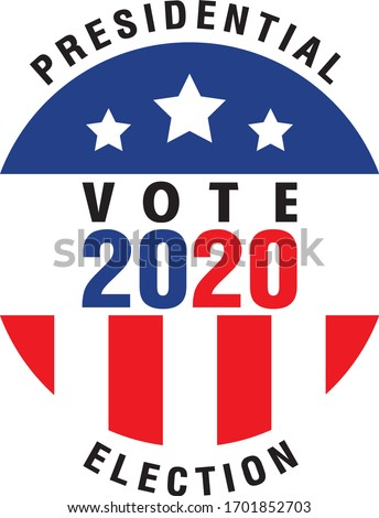 Presidential Election 2020 Vector Badge | Vote 2020 Vector Badge Design | Presidential Election of USA Campaign Badge | United States of America Election Badge Vector