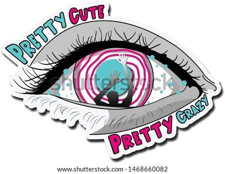 Pretty Cute Pretty Crazy Sticker