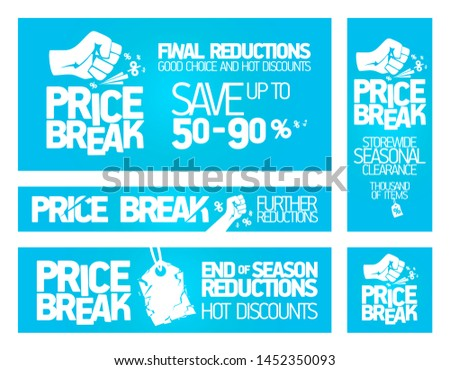 Price break banners set for seasonal clearance and discounts