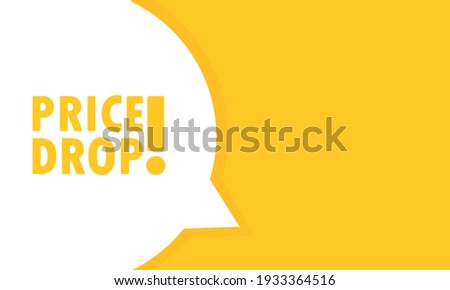 Price Drop post speech bubble banner. Can be used for business, marketing and advertising. Price Drop promotion text. Vector EPS 10. Isolated on white background