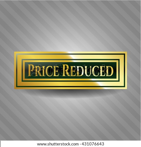 Price Reduced golden badge