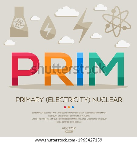 Prim mean (Primary electricity) Energy acronyms ,letters and icons ,Vector illustration.  Stock foto ©