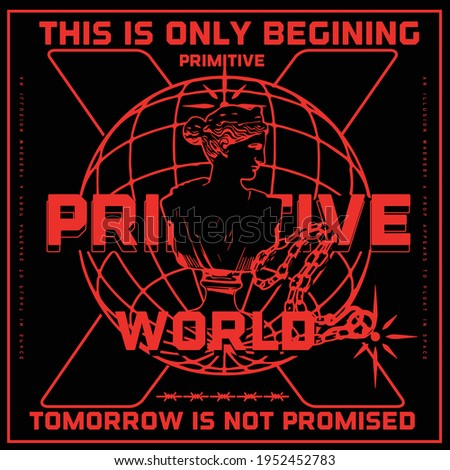 Primitive slogan text with globe vector design for tee and poster
