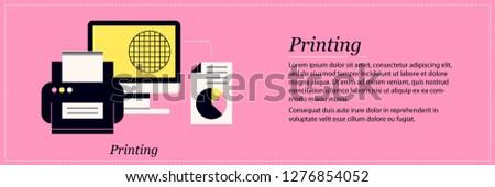 Printing illustration. Elegant flat style on pink background. Print technologies, design, office reports.
