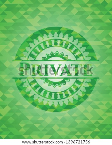 Private realistic green mosaic emblem. Vector Illustration. Detailed.