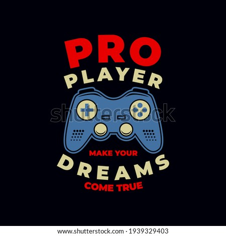 pro player. joystick, graphic tees vector designs and other uses