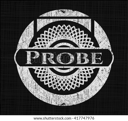 Probe written on a blackboard